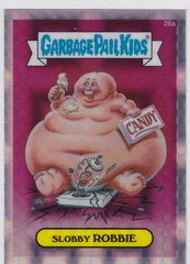 2013 Topps Garbage Pail Kids Chrome card 26a Slobby Robbie X-fractor / Refractor Parallel