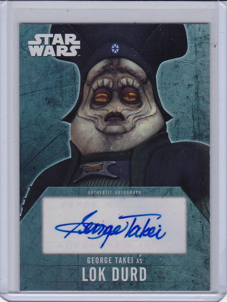 Star Wars Evolution 2016 George Takei as Lok Durd Autograph card