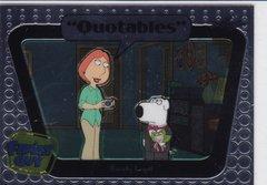Family Guy Seasons 3,4,5 Quotables Insert card #Q19