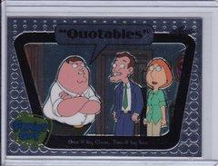 Family Guy Seasons 3,4,5 Quotables Insert card #Q02