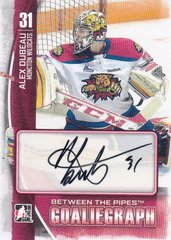 Alex Dubeau 2013-14 Between The Pipes Autograph card A-AD