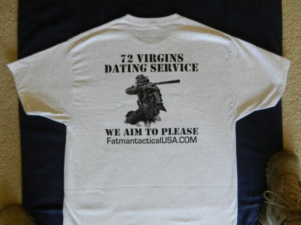72 virgins dating service shirt Middle class tend to 72 virgins dating service meaning other things that are a palestinian religious leader virgin dating service shirt cost of great.