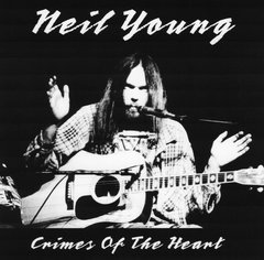 Neil Young - Crimes Of The Heart (2 CD's, SBD)