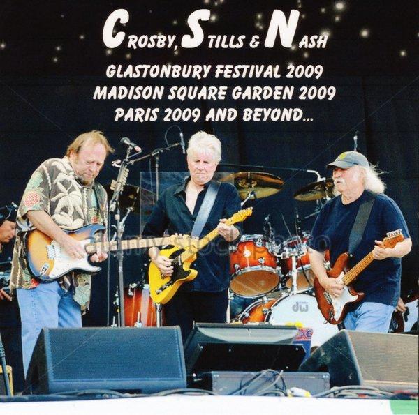 Crosby, Stills & Nash - Glastonbury, New York & Paris 2009 ...