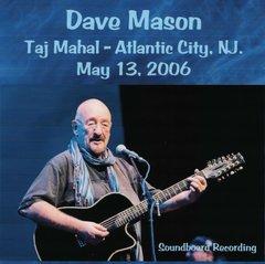 Dave Mason - Atlantic City 2006 (CD, SBD)