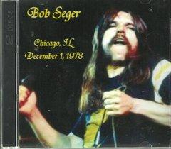 Bob Seger & The Silver Bullet Band - Chicago 1978 (2 CD)