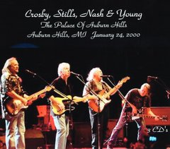 Crosby, Stills, Nash & Young - Auburn Hills, MI. January 2000 (3 CD's)