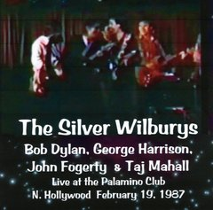 Bob Dylan, George Harrison & John Fogerty - Hollywood 1987 (CD)