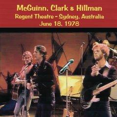 McGuinn, Clark & Hillman - Sydney, Australia 1978 (CD,
