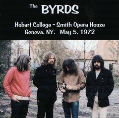Byrds - Geneva, NY. 1972 (CD, SBD)