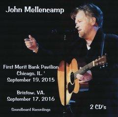 John Mellencamp - Chicago 2015 & Bristow 2016 (2 CD's, SBD)