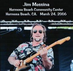 Jim Messina (Poco) - Hermosa Beach 2006 (CD)