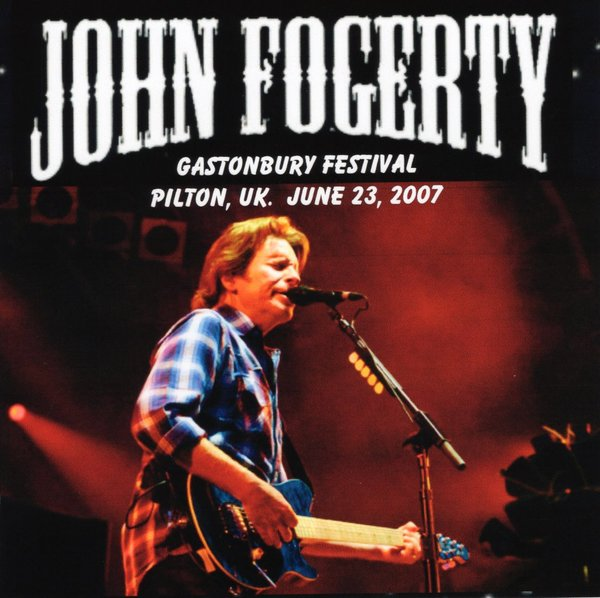 Resultado de imagen de John Fogerty - Live Glastonbury Festival (2007)