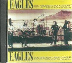 Eagles - Rock Concert 1974 w/Linda Ronstadt & Jackson Browne (CD)
