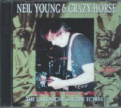 Neil Young & Crazy Horse (The Echo's) - Princeton, CA. 1996 (2 CD's)