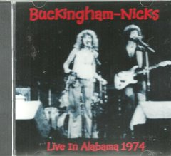 Buckingham-Nicks - Live in Alabama 1974 (CD)