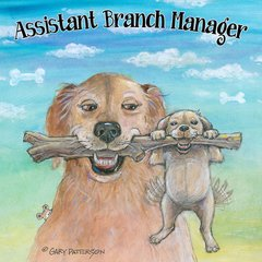 Assistant Branch Manager Dog Magnet
