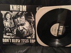 """KMFDM - Don't Blow Your Top 12"""" vinyl single AUTOGRAPHED"""