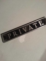"ANTIQUE METAL ""PRIVATE"" OFFICE SIGN - $20"