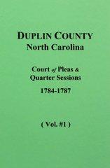 Duplin County, N.C. Court of Pleas & Quarter Sessions, 1791-1795.  ( Vol. #3 )