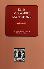 Early Missouri Ancestors, 1823-1832.  ( Vol. #2 )