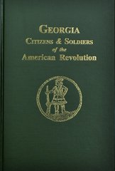 Georgia Citizen and Soldiers of the American Revolution.