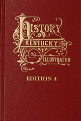 History of Kentucky: The Fourth Edition.