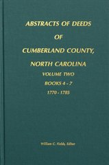 Cumberland County, North Carolina Deeds, 1770-1785.  ( Vol. #2 )