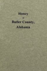 Butler County, Alabama, History of.