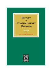 Cooper County, Missouri, History of.