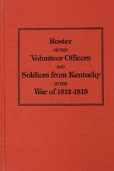 Kentucky Soldiers of the War of 1812.