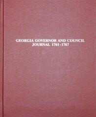 Georgia Governor & Council Journal, 1761-1767