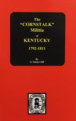 "The ""Cornstalk"" MILITIA of Kentucky."