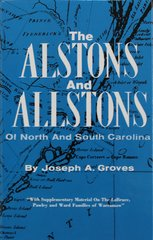 The Alstons and Allstons of North and South Carolina.