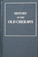 History of the Old Cheraws.  (With:) Addenda Comprising Additional Facts Concerning the Eight PEE DEE Counties and Sketches of the Persons for Whom They are Named.