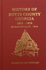 Butts County, Georgia 1825-1976, The History of.