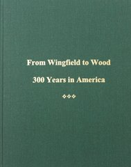 From Wingfield to Wood: 300 years in America.