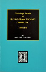 Haywood & Jackson Counties, North Carolina, Marriage Bonds of.