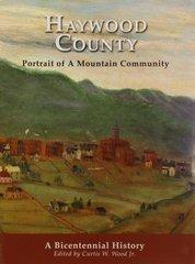 Haywood County, North Carolina, History of.