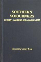 Southern Sojournes - Corley, Sanford, & Allied Lines.