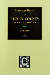 Duplin County, North Carolina 1749-1868, Marriages of.