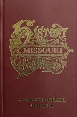 Andrew & Dekalb Counties, Missouri, The History of.