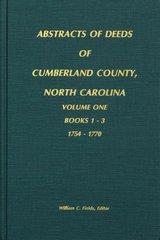 Cumberland County, North Carolina Deeds, 1754-1770.  ( Vol. #1 )