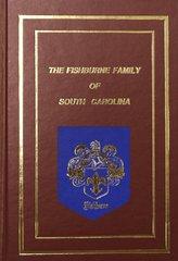 The Fishburne Family of SC.