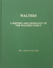 Walters: A History & Genealogy of the Walters Family.