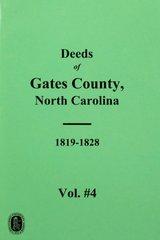 Gates County, North Carolina Deeds, 1819-1828.  ( Vol. #4 )