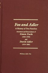 Fox & Adler, A History of the two Families.