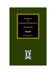 Conecuh County, Alabama, History of.
