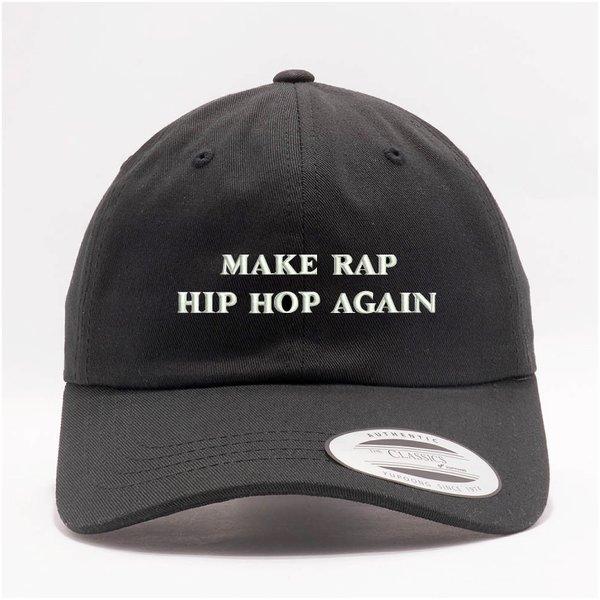MAKE RAP HIP HOP AGAIN CAP