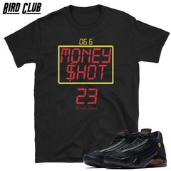 Money Shot Retro 14 Last Shot shirt